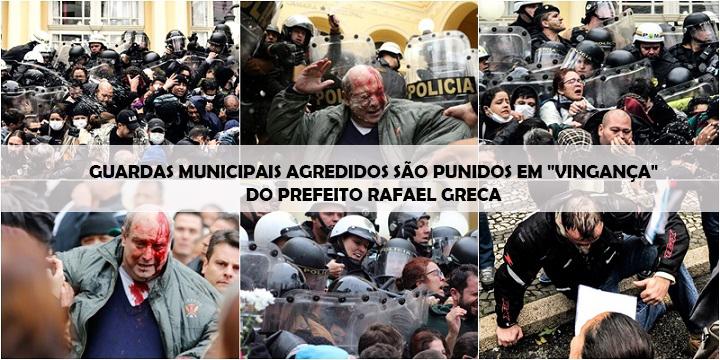 """GUARDAS MUNICIPAIS AGREDIDOS SÃO PUNIDOS EM """"VINGANÇA"""" DE RAFAEL GRECA"""