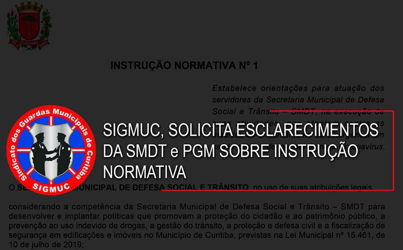 SIGMUC, SOLICITA ESCLARECIMENTOS DA SMDT E PGM SOBRE INSTRUÇÃO NORMATIVA