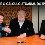 SIGMUC E DEMAIS SINDICATOS COBRAM CÁLCULO ATUARIAL DO IPMC
