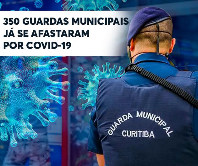 350 GUARDAS MUNICIPAIS JÁ SE AFASTARAM POR CID'S RELACIONADOS A COVID-19