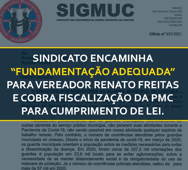 """SINDICATO ENCAMINHA """"FUNDAMENTAÇÃO ADEQUADA"""" PARA VEREADOR RENATO FREITAS E COBRA FISCALIZAÇÃO DA PMC PARA CUMPRIMENTO DE LEI."""