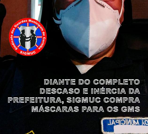 DIANTE DO COMPLETO DESCASO E INÉRCIA DA PREFEITURA, SIGMUC COMPRA MÁSCARAS PARA OS GMS