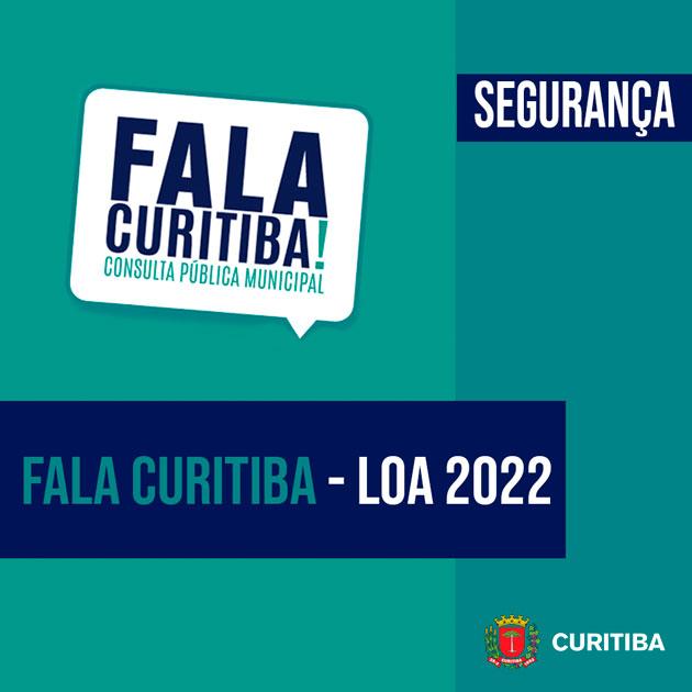 FALA CURITIBA – LOA 2022