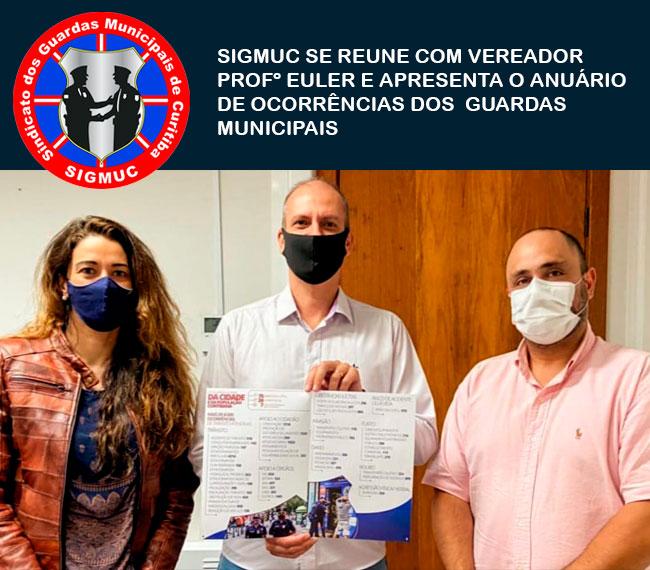 SIGMUC SE REÚNE COM VEREADOR PROFº EULER E APRESENTA ANUÁRIO DE OCORRÊNCIAS DOS GUARDAS MUNICIPAIS