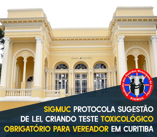 SIGMUC PROTOCOLA SUGESTÃO DE LEI, CRIANDO TESTE TOXICOLÓGICO OBRIGATÓRIO PARA VEREADOR E ASSESSORES EM CURITIBA